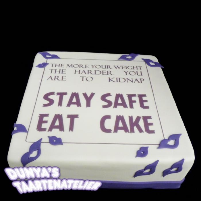 Taarten met catchy tekstTaart met quote - stay safe