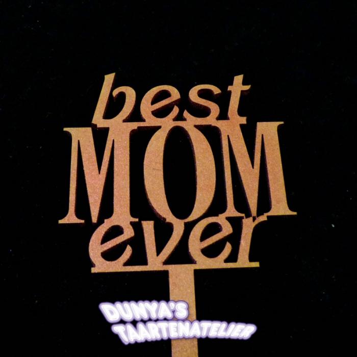 Taart Toppersbest MOM ever
